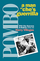 Pombo : a man of Che's guerrilla : with Che Guevara in Bolivia