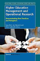 Higher education management and operational research : demonstrating new practices and metaphors