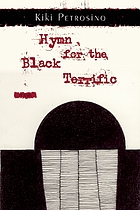Hymn for the black terrific : poems