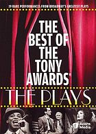 The best of the Tony Awards : the plays