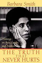 The truth that never hurts : writings on race, gender, and freedom