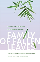 Family of fallen leaves : stories of Agent Orange by Vietnamese writers