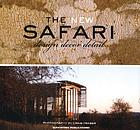 The new safari : design, decor, detail