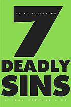 7 deadly sins : a very partial list