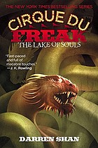 Cirque du freak : the Lake of Souls, bk. 10.