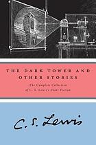 The dark tower, and other stories