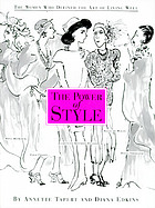 The power of style : the women who defined the art of living well