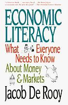 Economic literacy : what everyone needs to know about money & markets