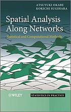 Spatial analysis along networks : statistical and computational methods