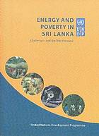 Energy and poverty in Sri Lanka : challenges and the way forward