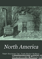 North America : with an especially full treatment of the United States and its dependencies