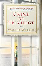 Crime of privilege : a novel