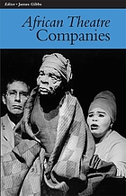 African theatre. Companies