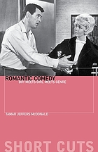 Romantic comedy : boy meets girl meets genre