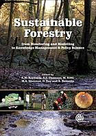 Sustainable forestry : from monitoring and modelling to knowledge management and policy science