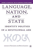 Language, nation, and state : identity politics in a multilingual age