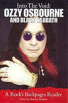 Into the void : Ozzy Osbourne and Black Sabbath : a Rock's backpages reader