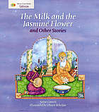The milk and jasmine flower and other stories