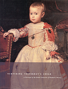 Nurturing yesterday's child : a portrayal of the Drake Collection of Paediatric History