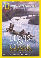 Lewis & Clark : great journey West