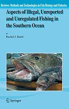 Aspects of illegal, unreported, and unregulated fishing in the Southern Ocean