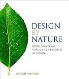 Design by nature : using universal forms and principles in design