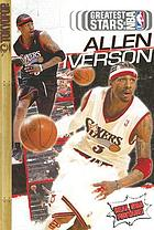 Greatest stars of the NBA : Allen Iverson