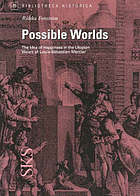 Possible worlds : the idea of happiness in the utopian vision of Louis-Sébastien Mercier