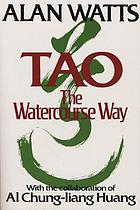 Tao : the watercourse way
