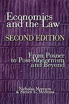 Economics and the law : from Posner to postmodernism and beyond