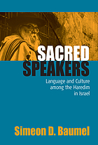 Sacred speakers : language and culture among the Haredim in Israel