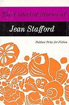 The collected stories of Jean Stafford.
