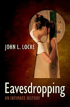 Eavesdropping : an intimate history