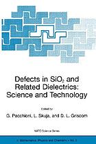 Defects in SiO₂ and related dielectrics : science and technology