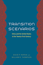 Transition scenarios : China and the United States in the twenty-first century