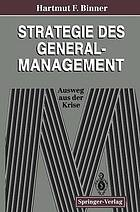 Strategie des General-Management : Ausweg aus der Krise