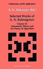 Selected works of A.N. Kolmogorov