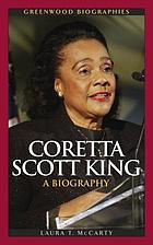 Coretta Scott King : a biography