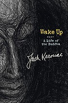 Wake up : a life of the Buddha