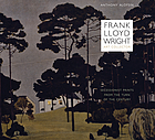 Frank Lloyd Wright, art collector : Secessionist prints from the turn of the century
