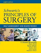 Schwartz's principles of surgery : self-assessment and board review