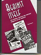Against itself : the Federal Theater and Writers' Projects in the Midwest