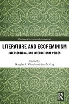 Literature and ecofeminism : intersectional and international voices