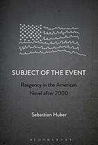 Subject of the event : reagency in the American novel after 2000