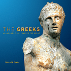 The Greeks : Agamemnon to Alexander the Great