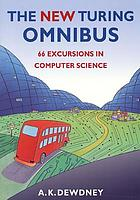 The (new) Turing omnibus : 66 excursions in computer science
