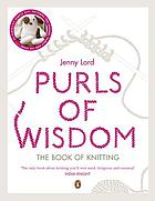 Purls of wisdom