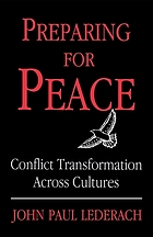 Preparing for peace : conflict transformation across cultures