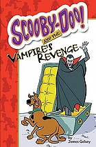 Scooby-Doo and the vampire's revenge