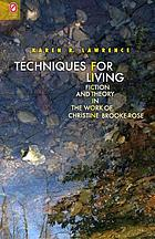 Techniques for living : fiction and theory in the work of Christine Brooke-Rose
